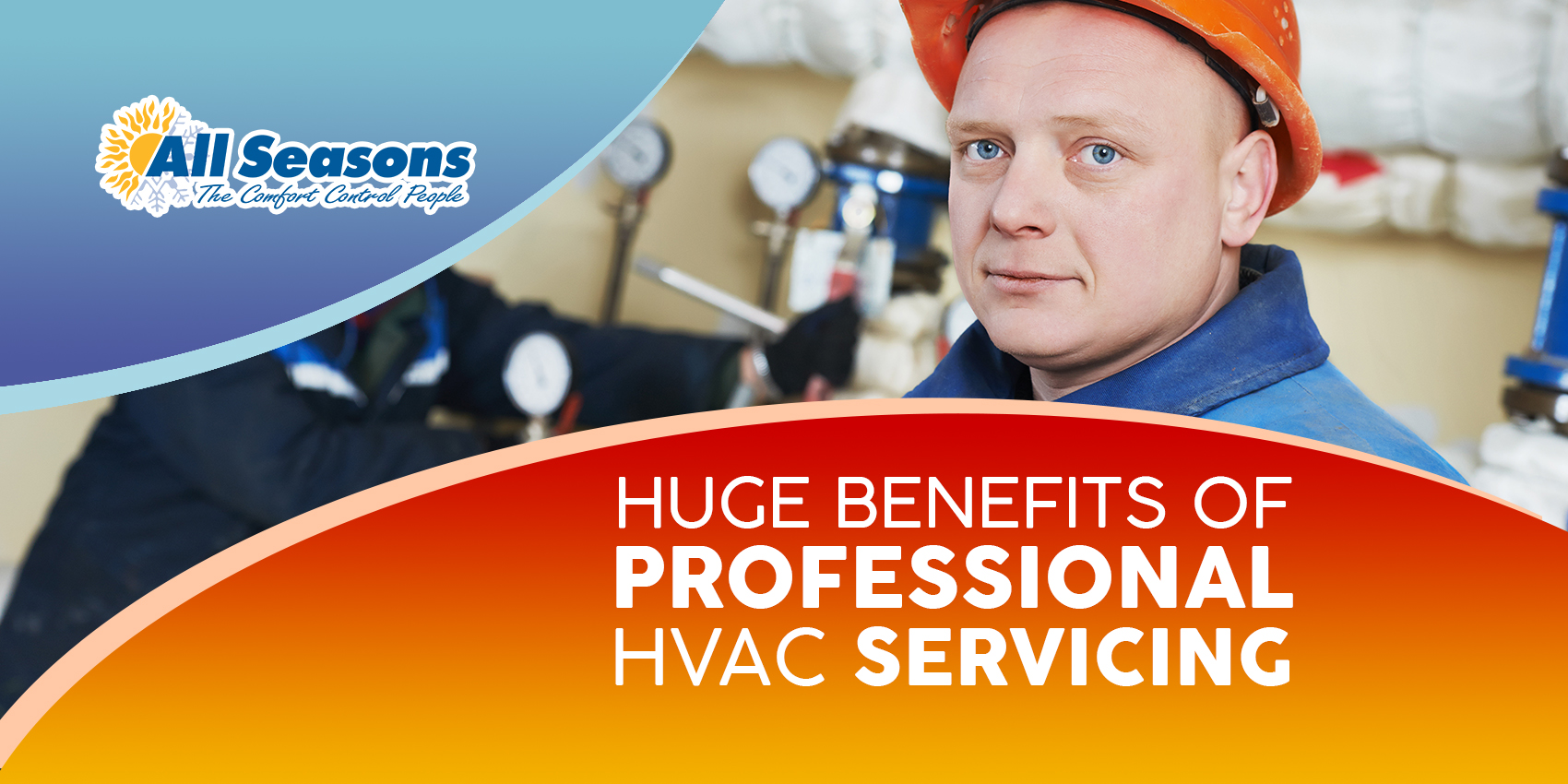 Benefit of hiring a professional HVAC contractor
