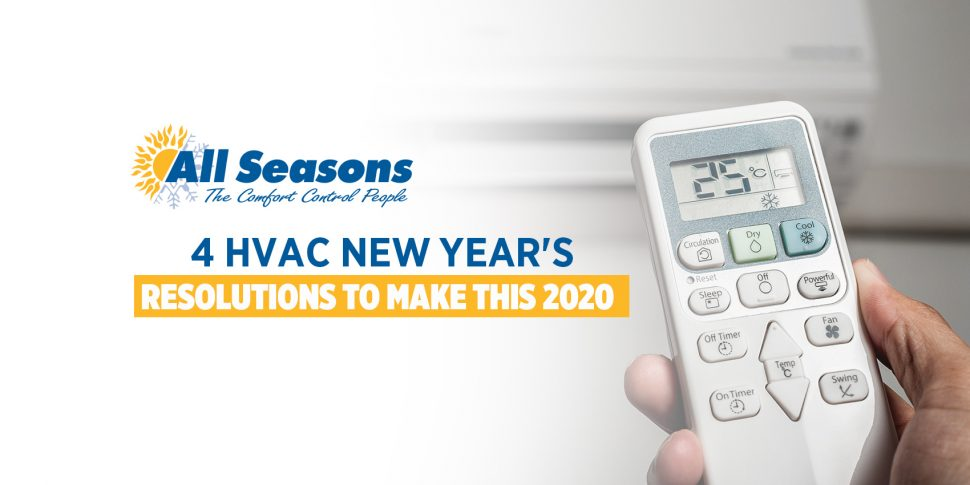 4 HVAC New Year's Resolutions to Make This 2020