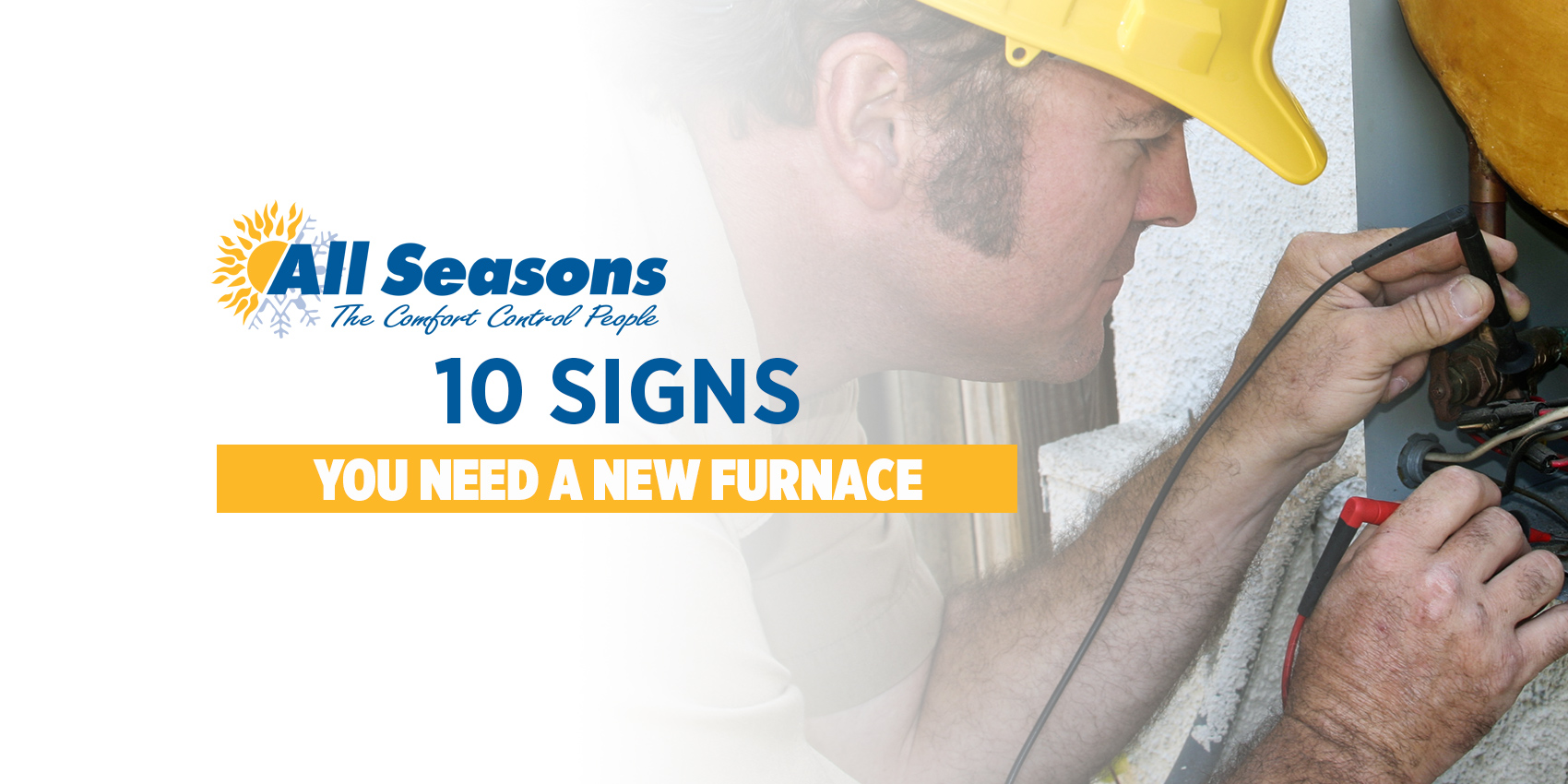10 Signs You Need a New Furnace
