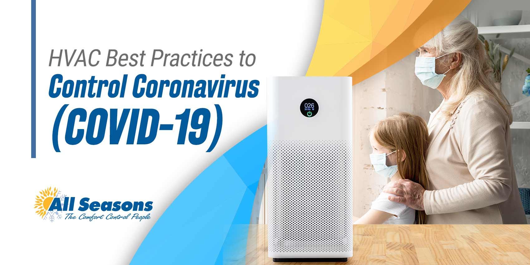 HVAC Best Practices to Control Coronavirus (COVID-19)